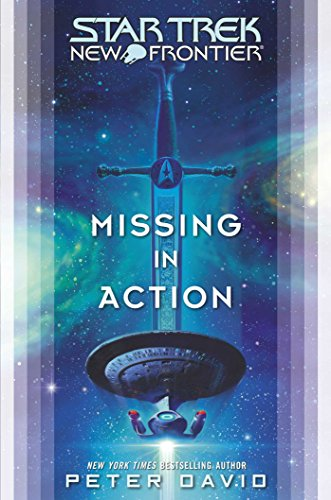 Star Trek: New Frontier: Missing in - Trek Star Frontier First