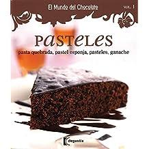 Mundo de chocolate: Pasteles