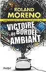 Victoire du bordel ambiant par Moreno