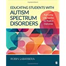 Educating Students with Autism Spectrum Disorders: Partnering with Families for Positive Outcomes