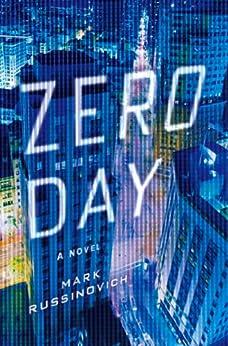Zero Day: A Jeff Aiken Novel (Jeff Aiken Series Book 1) by [Russinovich, Mark]