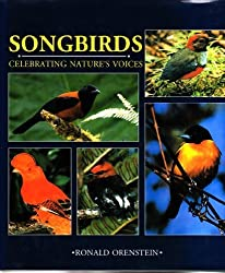 Songbirds: Celebrating Natures Voices
