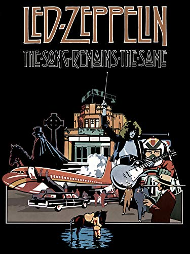 Led Zeppelin: The Song Remains the Same (Songs Rock)