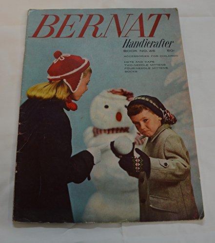 BERNAT HANDICRAFTER BOOK No. 46 (Accessories For Children, hats and caps, 2 needle mittens, 4 needle mittens, socks)