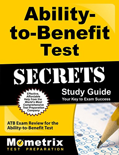 Ability-to-Benefit Test Secrets Study Guide: ATB Exam Review