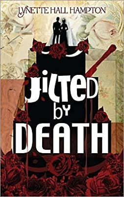 Jilted By Death