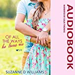 Of All the Ways He Loves Me | Suzanne D. Williams