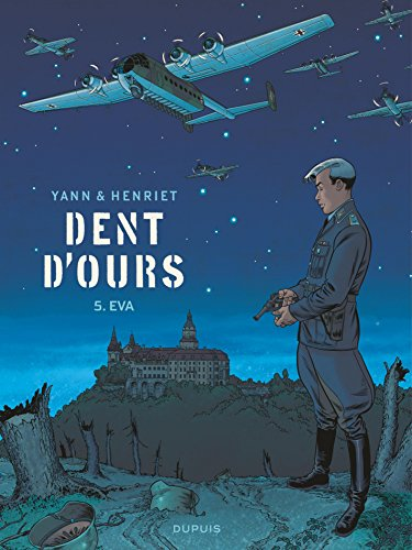 Dent D'ours - Tome 5 - Eva French Edition