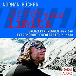 Break your limits Hörbuch