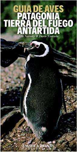 Guía de aves de Patagonia & Antártida: Amazon.es: Narosky, Tito: Libros
