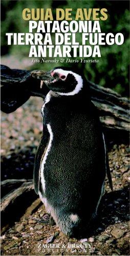 Aves de Patagonia Tierra del Fuego y Antartida (Spanish Edition) by Zagier & Urruty Pubns