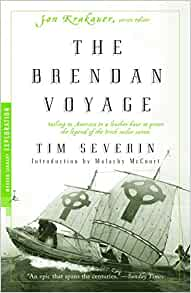 The brendan voyage sailing to america in a leather boat to prove the brendan voyage sailing to america in a leather boat to prove the legend of the irish sailor saints modern library exploration tim severin fandeluxe Image collections