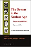 The Oceans in the Nuclear Age : Legacies and Risks: Expanded Edition, , 9004279784
