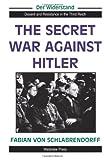 Secret War Against Hitler, Fabian Von Schlabrendorff and Andrew Chandler, 0813321905