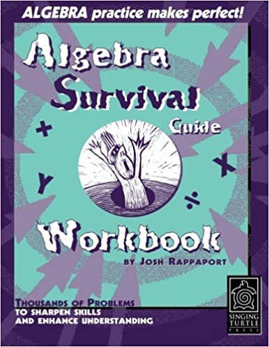 Algebra Survival Guide Workbook: Thousands of Problems To Sharpen ...