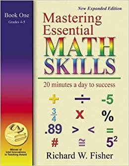 Book Mastering Essential Math Skills Book One Grades 4-5...INCLUDING AMERICA'S MATH TEACHER DVD WITH OVER 6 HOURS OF LESSONS! by Richard W. Fisher (2007-02-15)