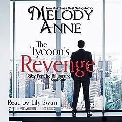 The Tycoon's Revenge