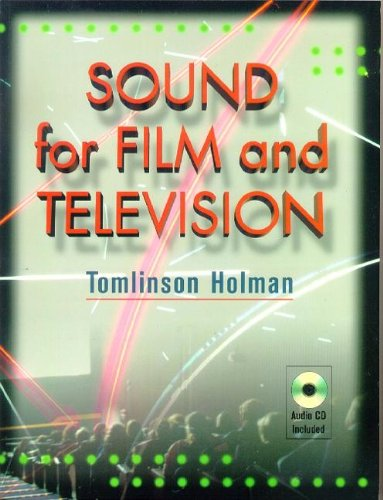Sound for Film and Television, with accompanying audio CD by Focal Press
