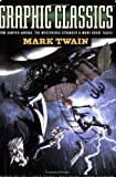 Graphic Classics - Mark Twain, Mark Twain, 0978791924