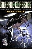Graphic Classics - Mark Twain, Mark Twain, 0978791924