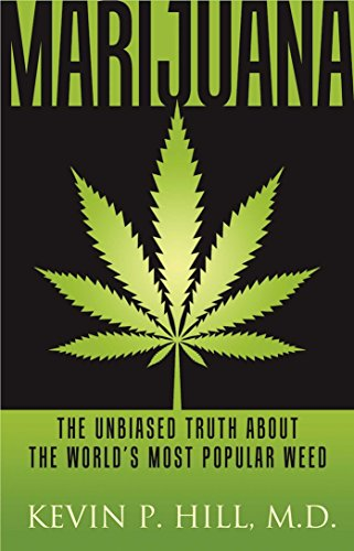 Marijuana: The Unbiased Truth about the World's Most Popular Weed (Best Marijuana For Anxiety)
