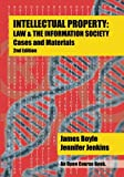 Intellectual Property: Law & the Information Society - Cases & Materials: An Open Casebook: 2nd Edition 2015 (Open Course)