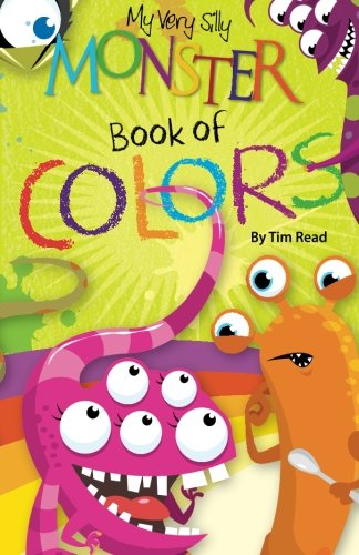 My Very Silly Monster Book of Colors
