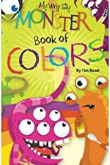My Very Silly Monster Book of Colors Paperback