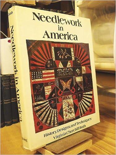 Téléchargez des manuels gratuitement en ligne Needlework in America: History , Designs, and Techniques PDF CHM ePub