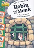 Robin and the Monk (Hopscotch Adventures)