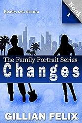 Changes: Ready, Set, Drama (Family Portrait Book 1)