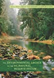 The Environmental Legacy of the UC Natural Reserve System, Peggy L. Fiedler, 0520272005