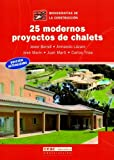 img - for 25 Modernos Proyectos De Chalets book / textbook / text book
