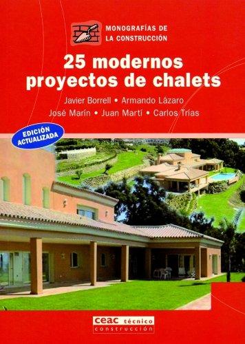 Descargar Libro 25 Modernos Proyectos De Chalet Aa. Vv.