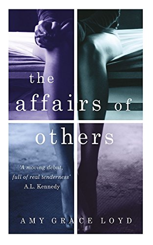 The Affairs of Others Amy Grace Loyd
