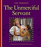The Unmerciful Servant, Mary Berendes, 1609543963