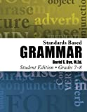 Standards Based Grammar: Grades 7-8: Student Edition by Mr. David S. Dye M.Ed. (2014-08-04)