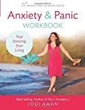 Anxiety & Panic Workbook: Stop Stressing, Start Living (Anxiety-Free Me Series) (Volume 1)