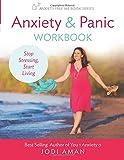 #5: Anxiety & Panic Workbook: Stop Stressing, Start Living (Anxiety-Free Me Series) (Volume 1)