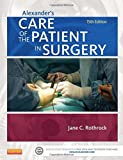 img - for Alexander's Care of the Patient in Surgery, 15e book / textbook / text book