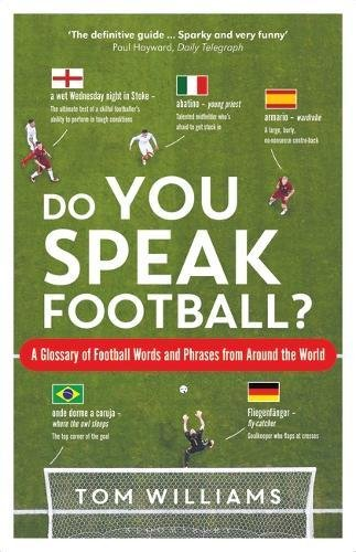 Pdf download do you speak football a glossary of football words pdf download do you speak football a glossary of football words and phrases from around the world by tom williams full books fandeluxe Images