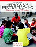 Methods for Effective Teaching : Meeting the Needs of All Students Plus MyEducationLab with Pearson EText, Burden, Paul R. and Byrd, David M., 0132893649