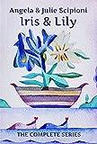 Kyпить Iris & Lily: The Complete Series на Amazon.com