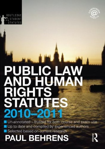 Download Public Law and Human Rights Statutes 2010-2011 (Routledge Student Statutes) by Dr. Paul Behrens (2010-08-26) pdf