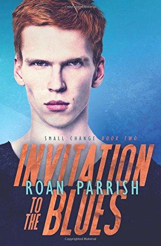 Invitation to the Blues (Small Change) (Volume 2) ebook