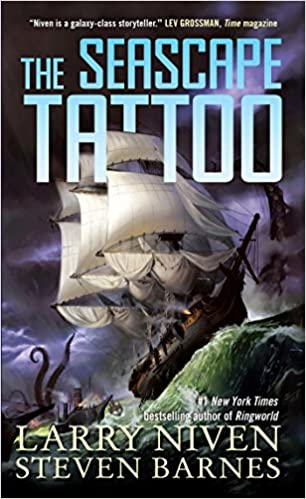 The Seascape Tattoo: Larry Niven, Steven Barnes: 9780765378743