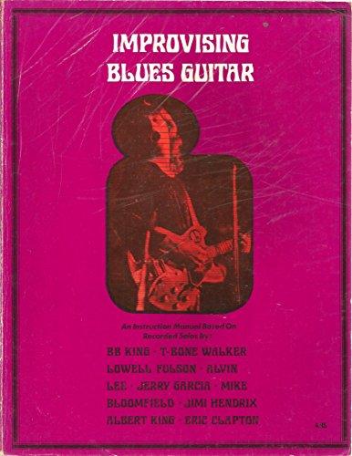 Improvising Blues Guitar A Programmed Manual of Instruction
