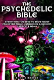 The Psychedelic Bible - Everything You Need To Know