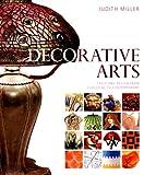 Decorative Arts, Judith Miller, 0756623499