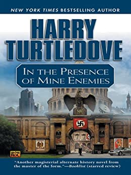 In the Presence of Mine Enemies por [Turtledove, Harry]